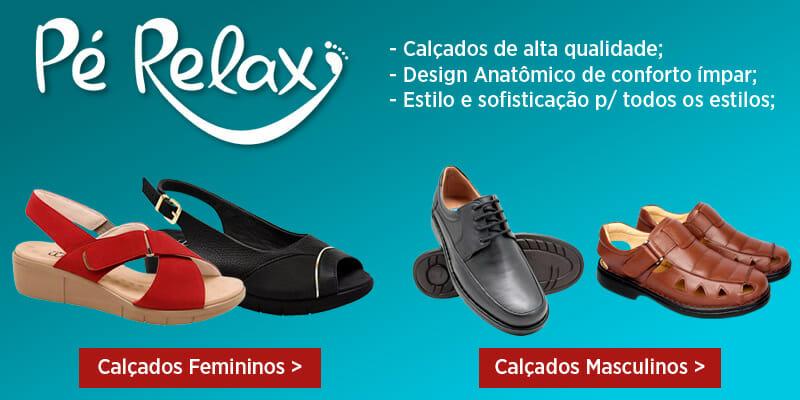 7a0f8d0f7 Linha de Calçados Pé Relax: Conforto e Estilo para os seus pés!